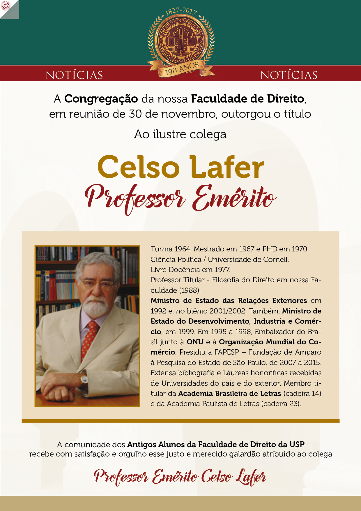 PROFESSOR CELSO LAFER - PROFESSOR EMÉRITO